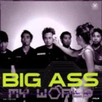Big Ass - My World - available for download on www.musickaleidoscope.blogspot.com